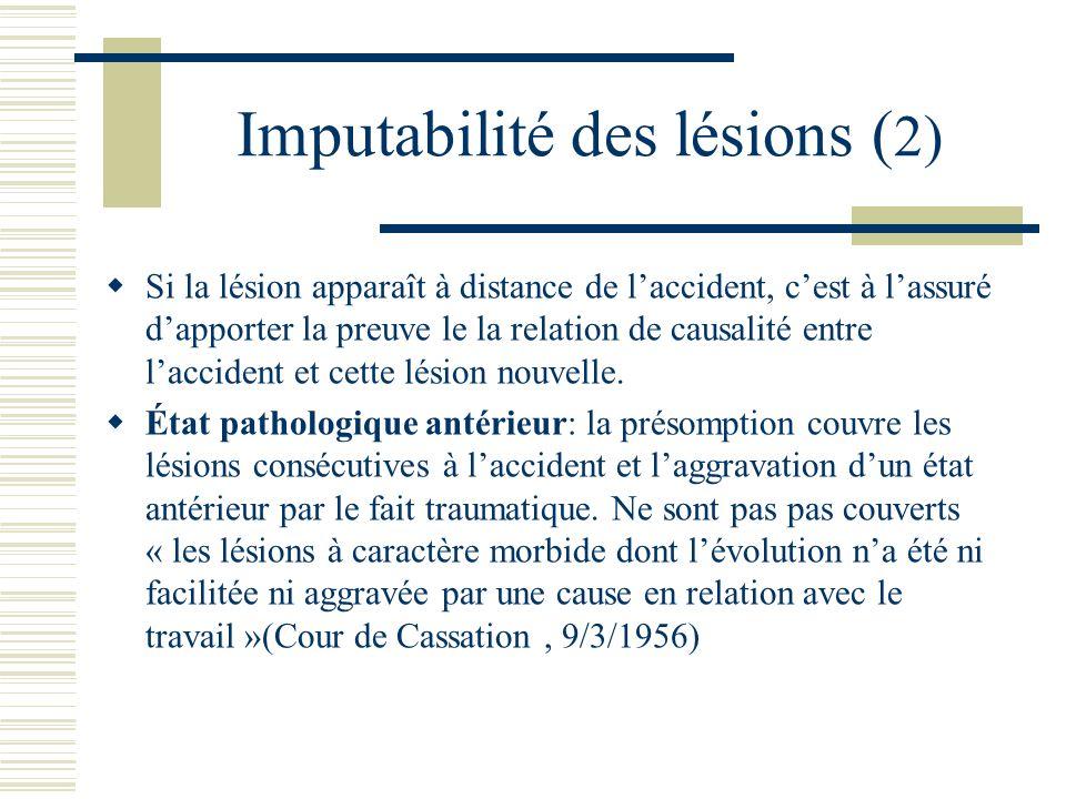 Imputabilité des lésions (2)