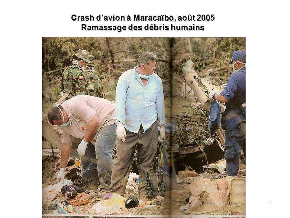 Crash d'avion à Maracaïbo, août 2005 Ramassage des débris humains