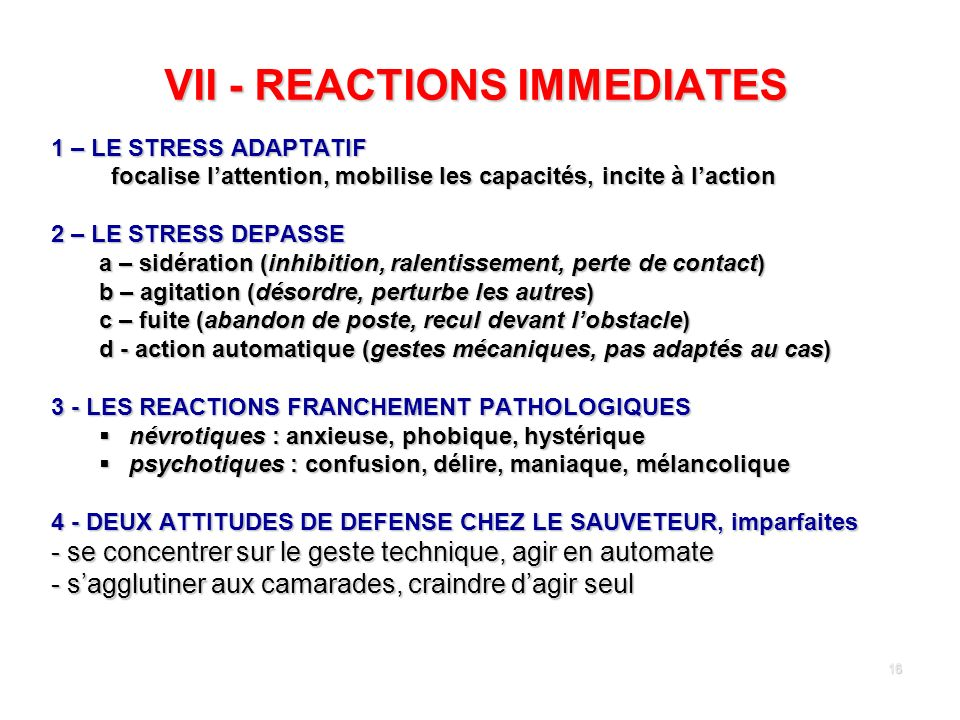 VII - REACTIONS IMMEDIATES