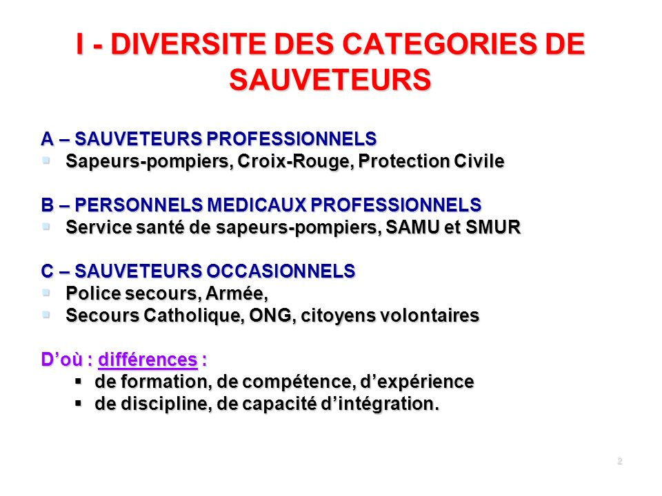 I - DIVERSITE DES CATEGORIES DE SAUVETEURS