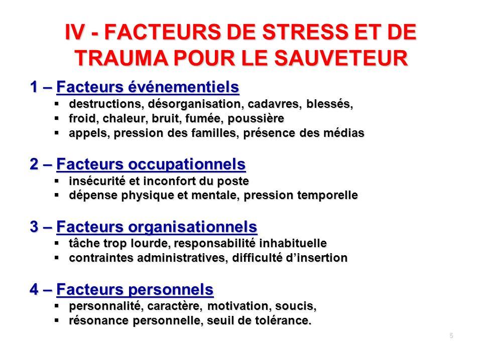 IV - FACTEURS DE STRESS ET DE TRAUMA POUR LE SAUVETEUR