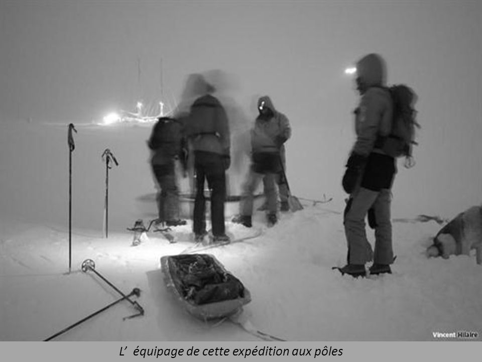 L' équipage de cette expédition aux pôles