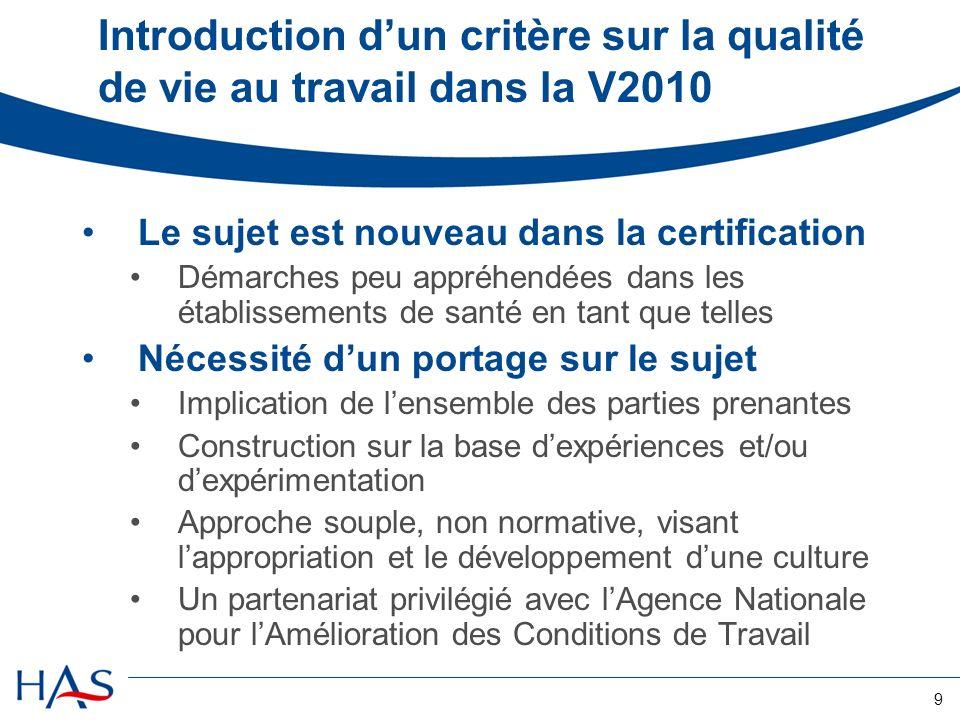 Introduction d'un critère sur la qualité de vie au travail dans la V2010