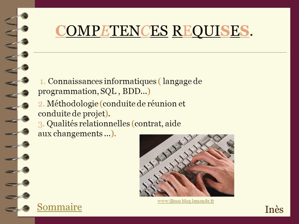 COMPETENCES REQUISES. Sommaire Inès