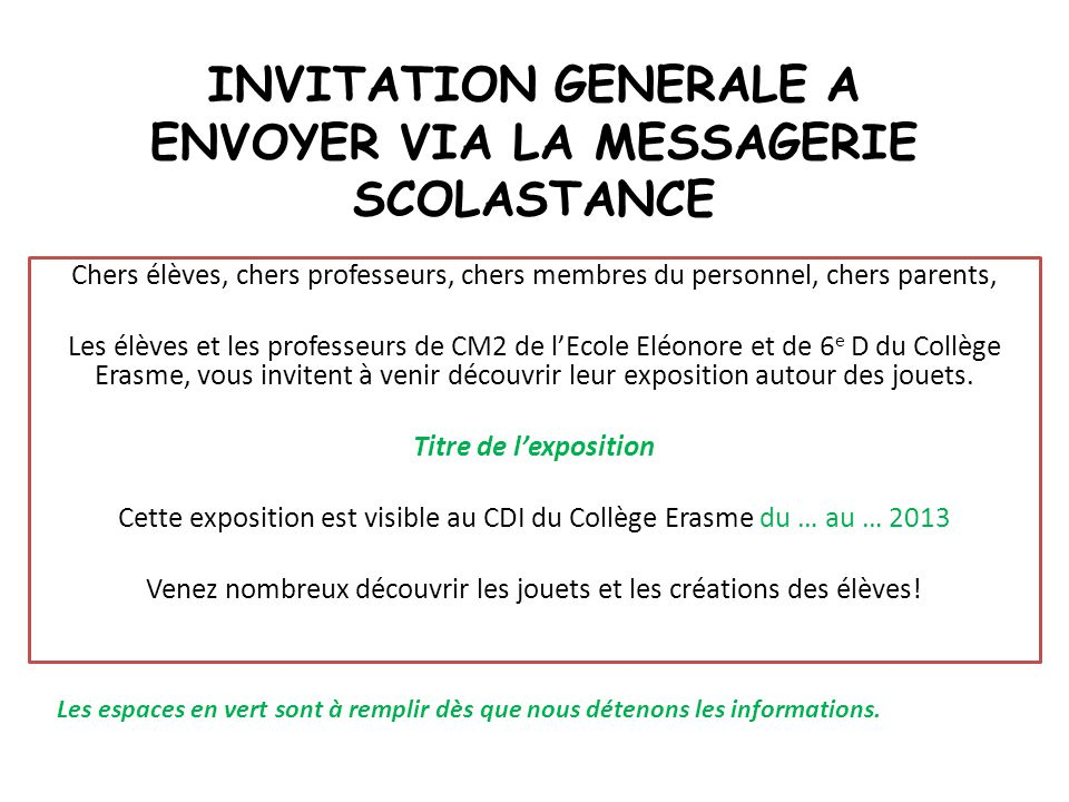 INVITATION GENERALE A ENVOYER VIA LA MESSAGERIE SCOLASTANCE