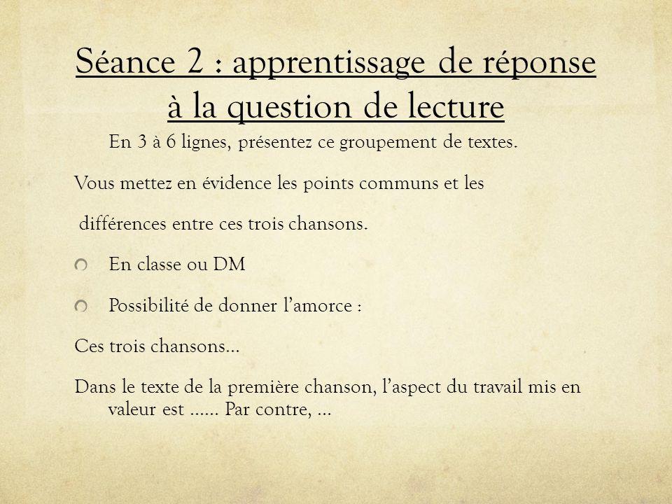 Séance 2 : apprentissage de réponse à la question de lecture
