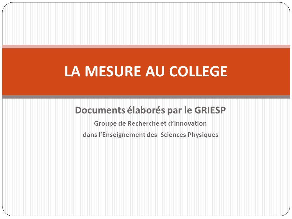 LA MESURE AU COLLEGE Documents élaborés par le GRIESP