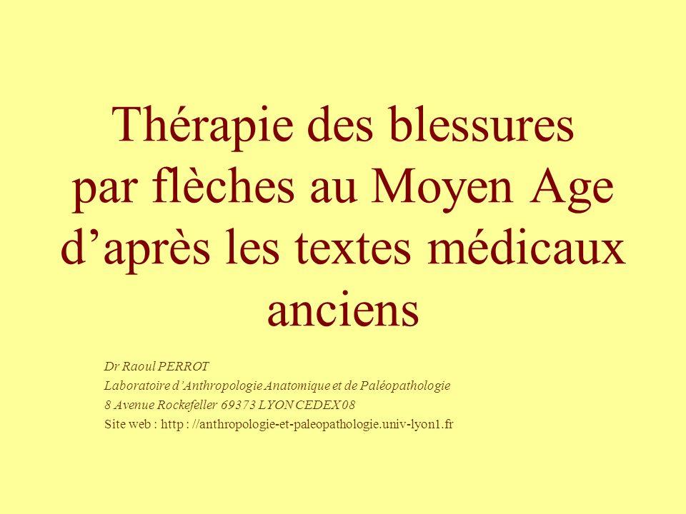 Thérapie des blessures par flèches au Moyen Age d'après les textes médicaux anciens