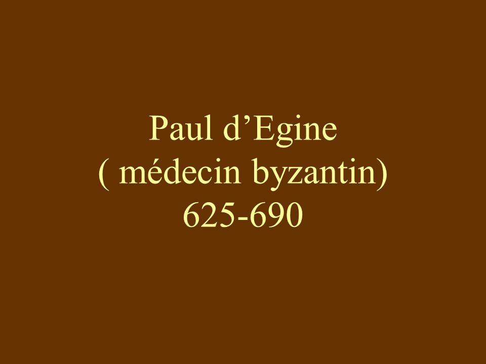 Paul d'Egine ( médecin byzantin) 625-690