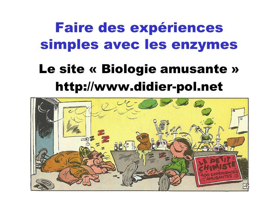 Faire des expériences simples avec les enzymes