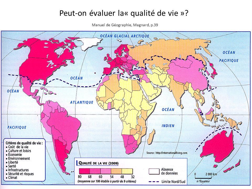 Peut-on évaluer la« qualité de vie ». Manuel de Géographie, Magnard, p