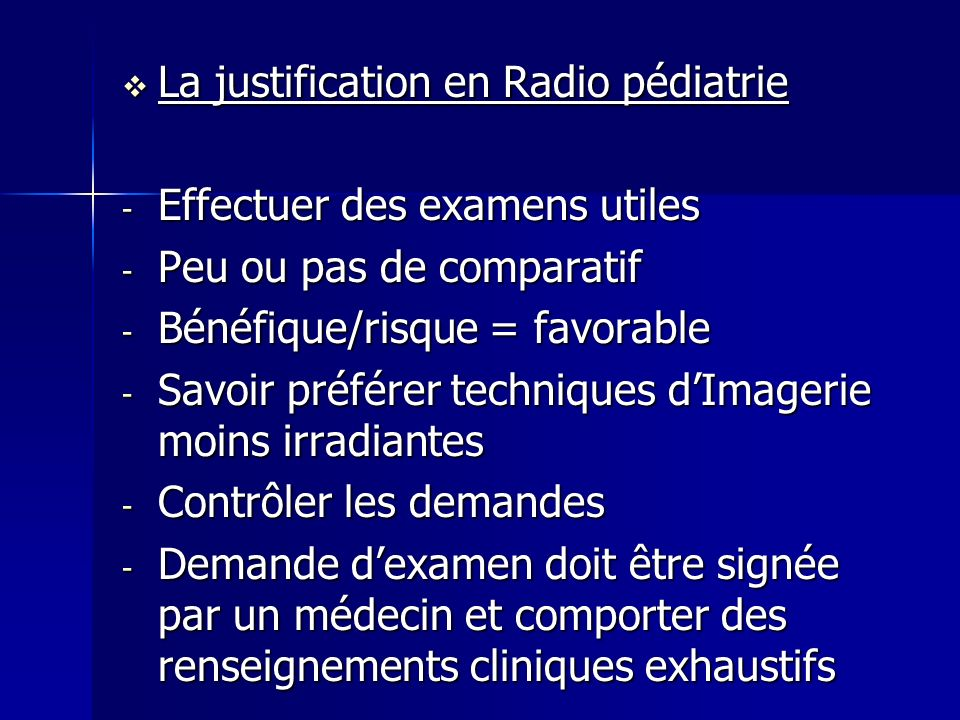 La justification en Radio pédiatrie