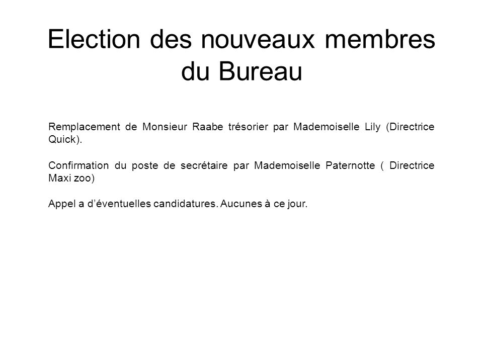 Election des nouveaux membres du Bureau