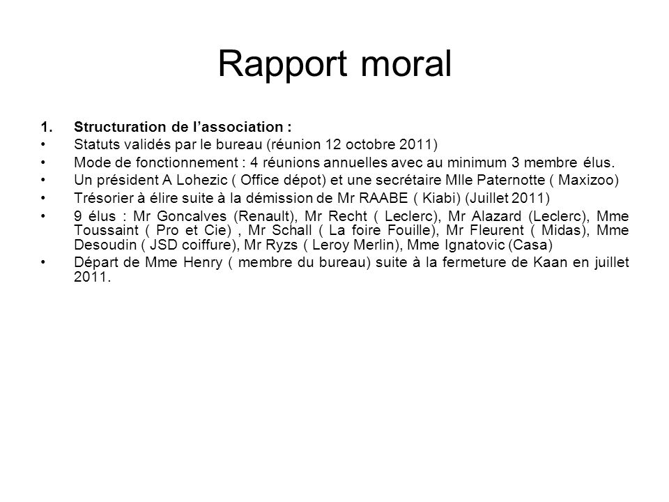 Rapport moral Structuration de l'association :