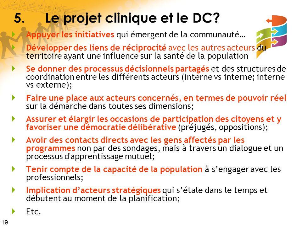 5. Le projet clinique et le DC