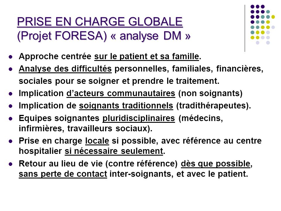 PRISE EN CHARGE GLOBALE (Projet FORESA) « analyse DM »