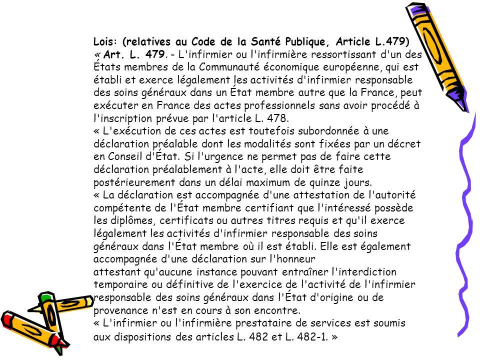 Lois: (relatives au Code de la Santé Publique, Article L.479)