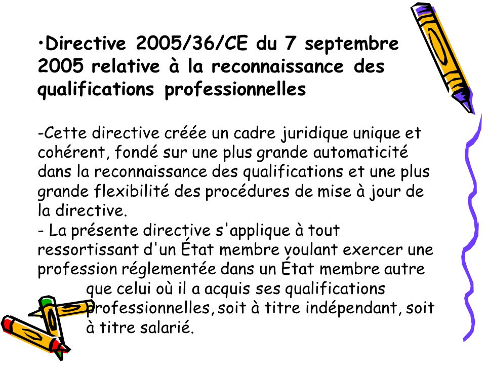 Directive 2005/36/CE du 7 septembre 2005 relative à la reconnaissance des qualifications professionnelles