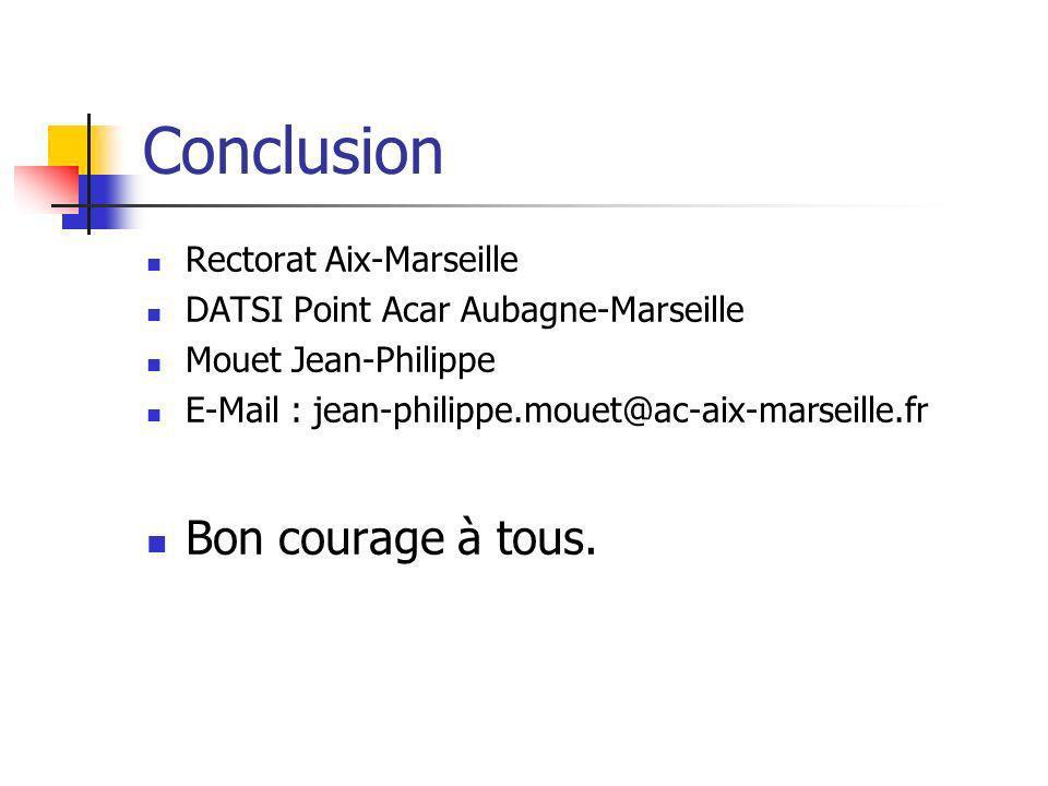 Conclusion Bon courage à tous. Rectorat Aix-Marseille