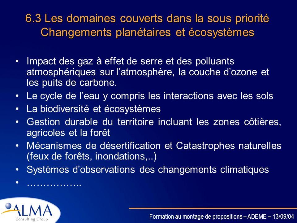 6.3 Les domaines couverts dans la sous priorité Changements planétaires et écosystèmes