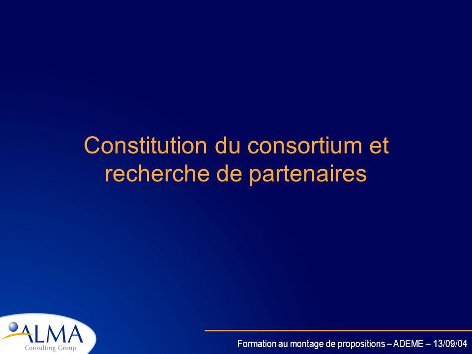 Constitution du consortium et recherche de partenaires