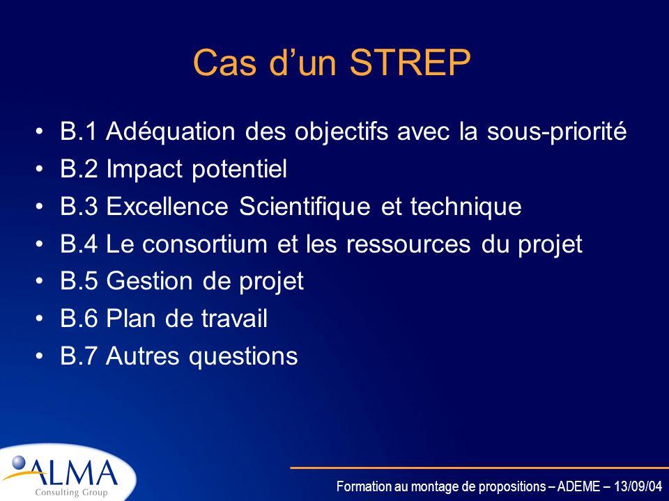 Cas d'un STREP B.1 Adéquation des objectifs avec la sous-priorité