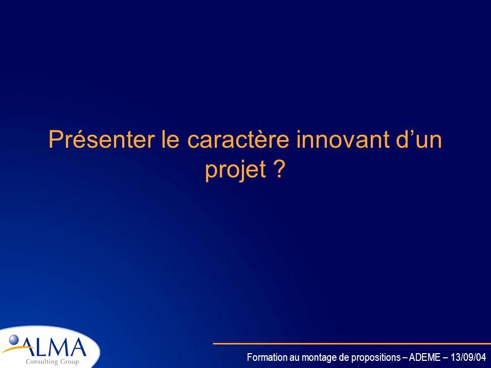 Présenter le caractère innovant d'un projet
