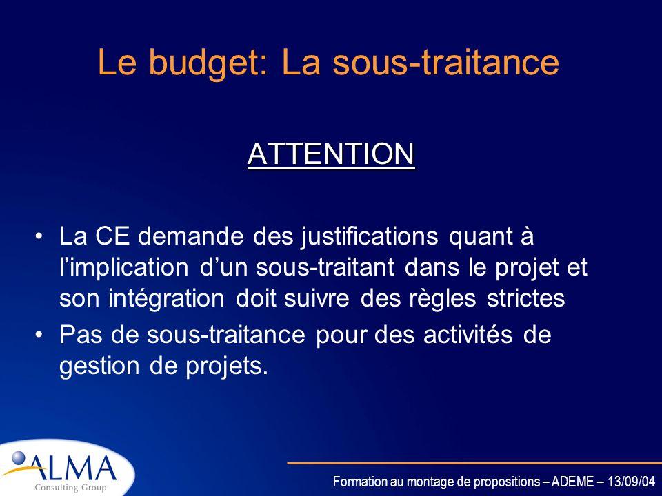 Le budget: La sous-traitance