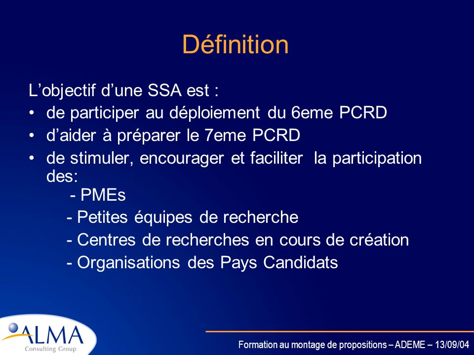 Définition L'objectif d'une SSA est :