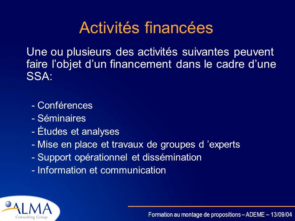 Activités financéesUne ou plusieurs des activités suivantes peuvent faire l'objet d'un financement dans le cadre d'une SSA: