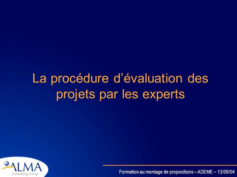 La procédure d'évaluation des projets par les experts