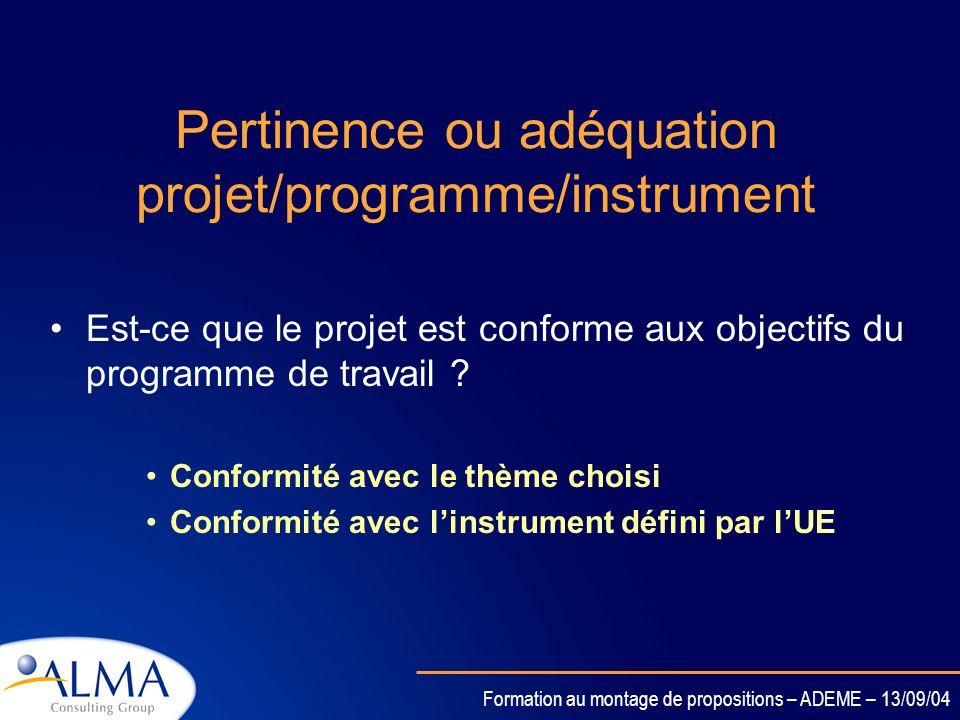 Pertinence ou adéquation projet/programme/instrument