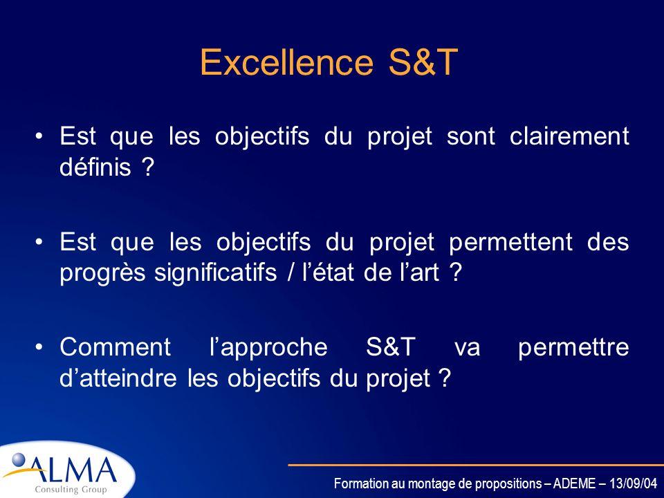 Excellence S&T Est que les objectifs du projet sont clairement définis