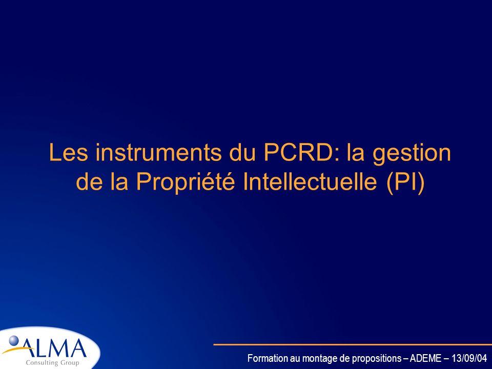 Les instruments du PCRD: la gestion de la Propriété Intellectuelle (PI)