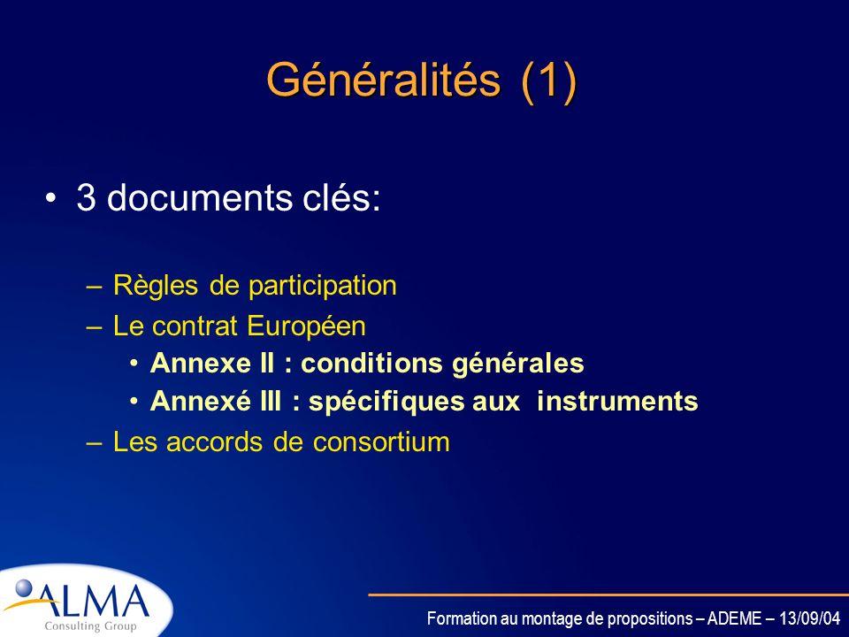 Généralités (1) 3 documents clés: Règles de participation