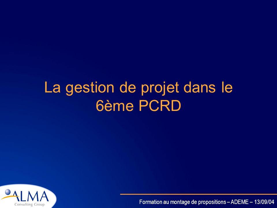 La gestion de projet dans le 6ème PCRD