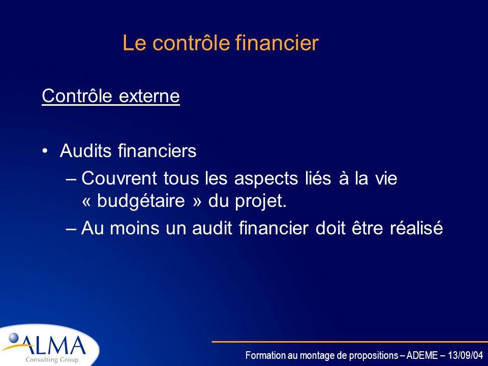 Le contrôle financier Contrôle externe Audits financiers