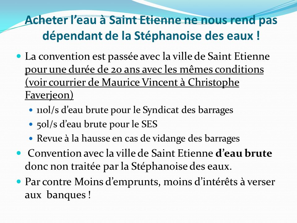 Acheter l'eau à Saint Etienne ne nous rend pas dépendant de la Stéphanoise des eaux !