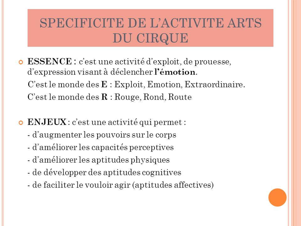 SPECIFICITE DE L'ACTIVITE ARTS DU CIRQUE