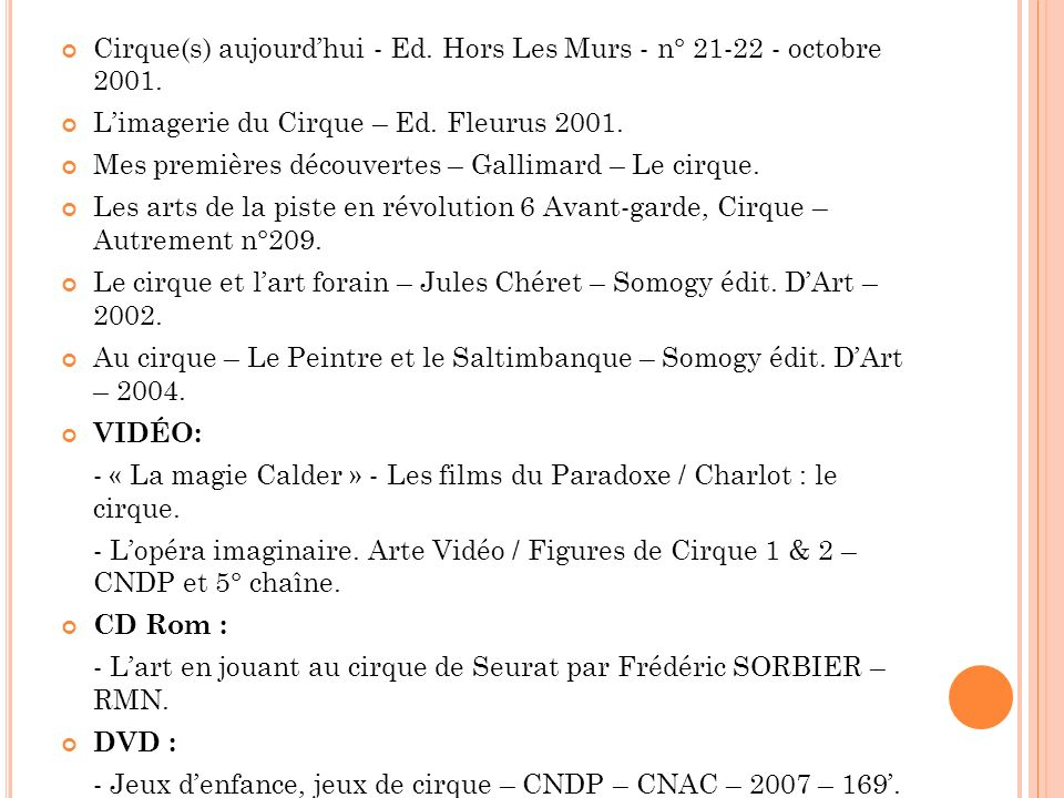 Cirque(s) aujourd'hui - Ed. Hors Les Murs - n° 21-22 - octobre 2001.