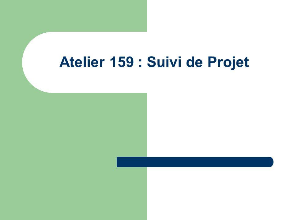 Atelier 159 : Suivi de Projet