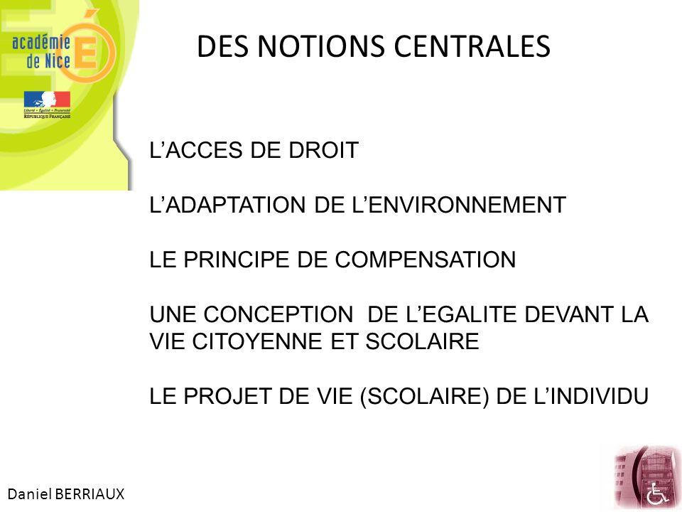 DES NOTIONS CENTRALES L'ACCES DE DROIT L'ADAPTATION DE L'ENVIRONNEMENT