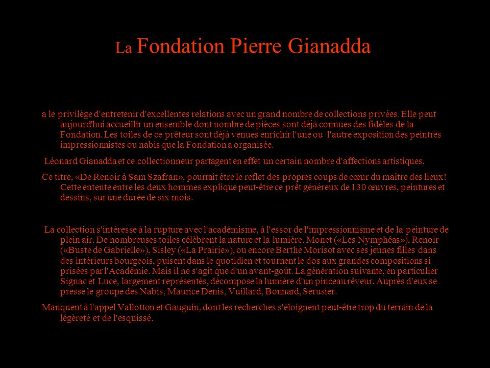 La Fondation Pierre Gianadda