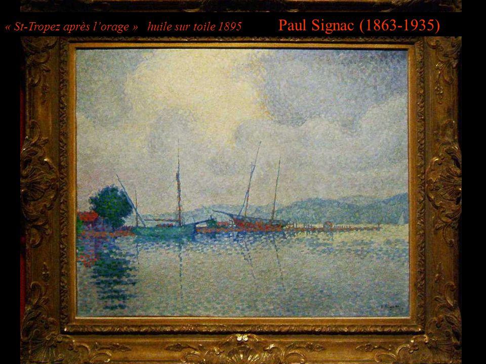 « St-Tropez après l'orage » huile sur toile 1895 Paul Signac (1863-1935)