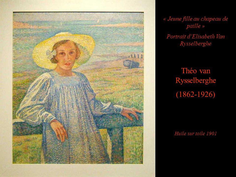 Théo van Rysselberghe (1862-1926) « Jeune fille au chapeau de paille »
