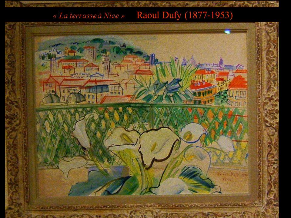 « La terrasse à Nice » Raoul Dufy (1877-1953)