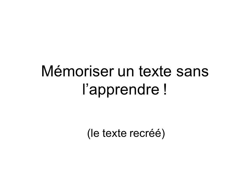 Mémoriser un texte sans l'apprendre !