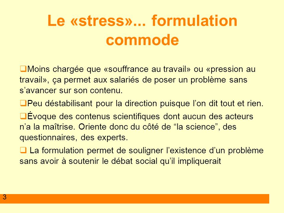 Le «stress»... formulation commode