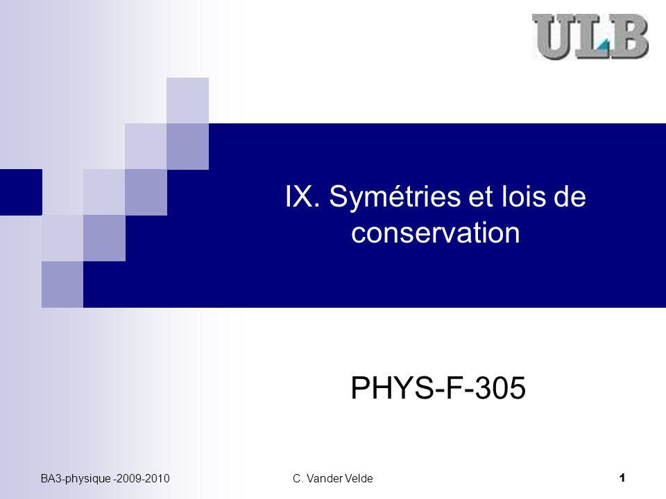 IX. Symétries et lois de conservation