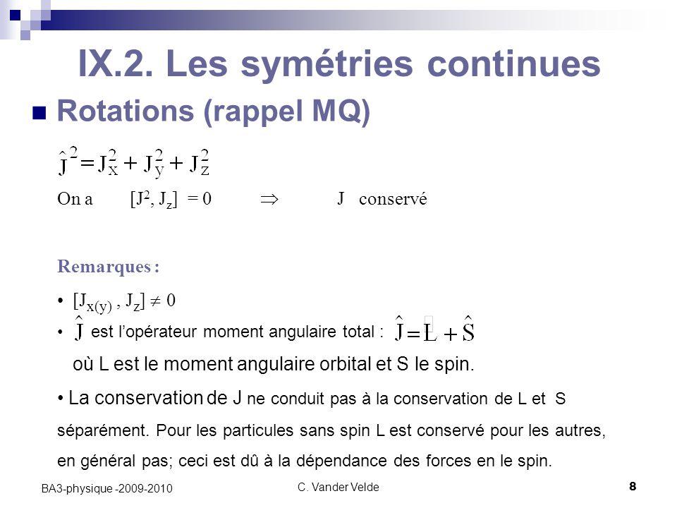 IX.2. Les symétries continues